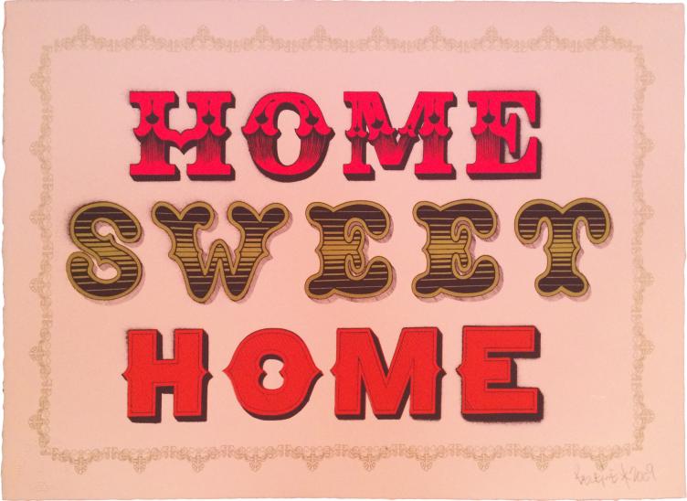 Ben Eine – Home Sweet Home, 2009