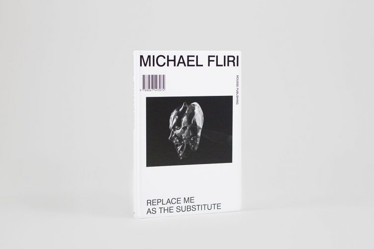 Replace Me as the Substitute by Michael Fliri - Mousse Publishing 01