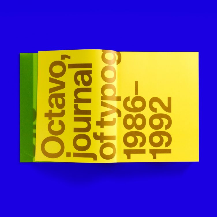 Octavo Redux 1:1 A record of Octavo, journal of typography 1986–1992 Unit Editions 006