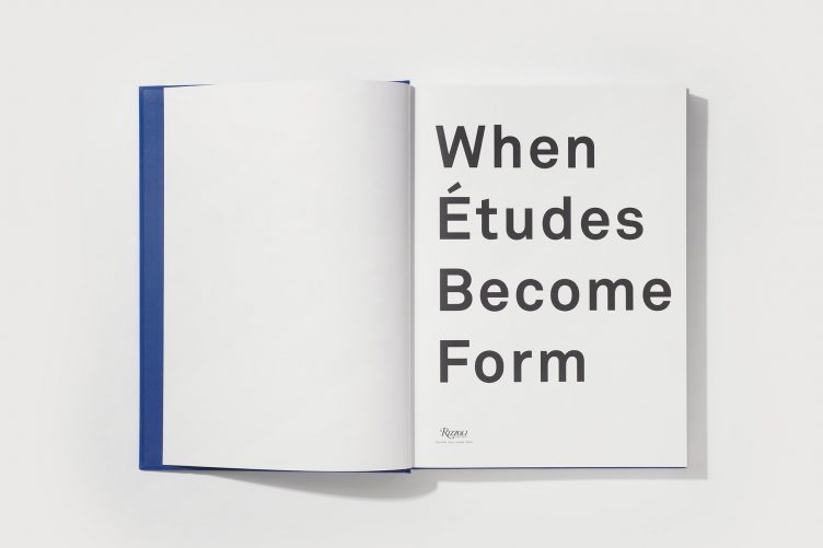 When Études Become Form - Published by Rizzoli 004