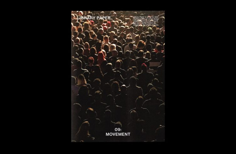 Library Paper Issue 09, Movement 001