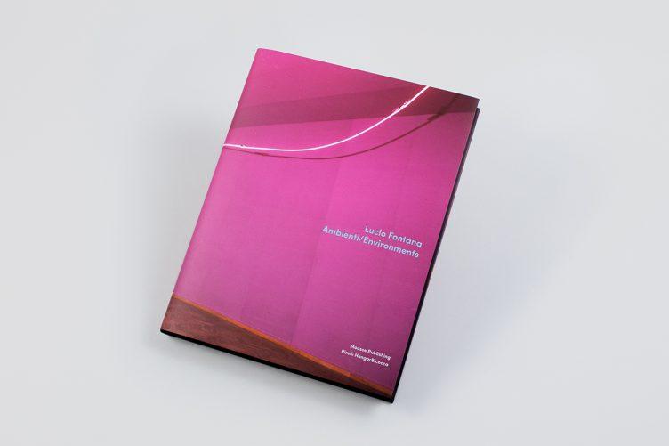 Lucio Fontana: Ambienti / Environments Cover 001
