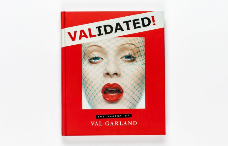 Validated - The Makeup of Val Garland Cover 001