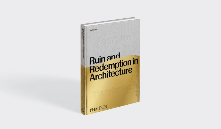 Ruin and Redemption in Architecture 001