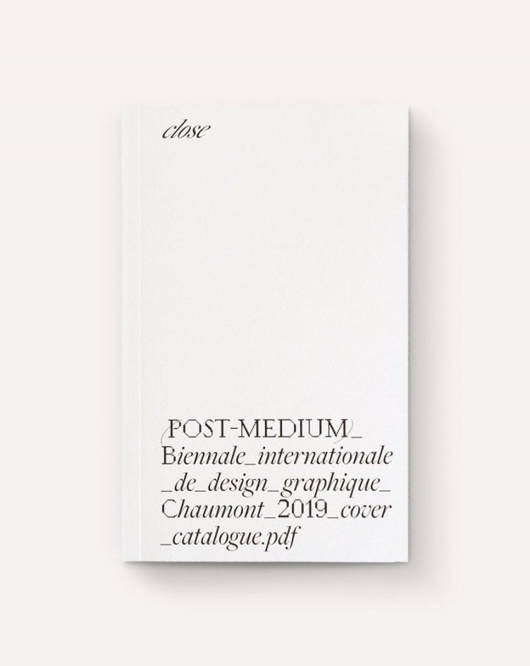 Post Medium: Catalogue for the 2019 Chaumont Graphic Design International Biennale Cover