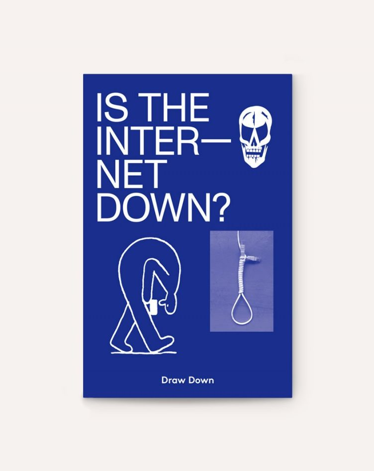 Is The Internet Down Cover