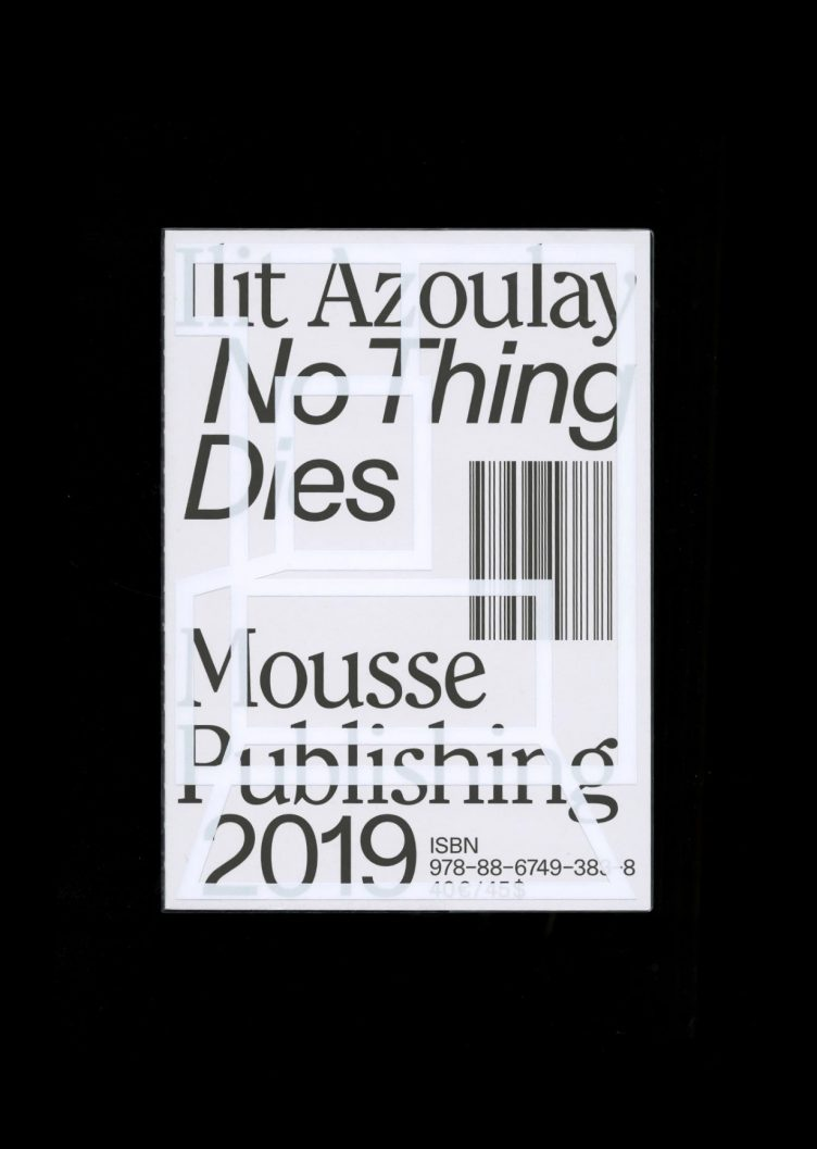 Ilit Azoulay: No Things Dies Front Cover