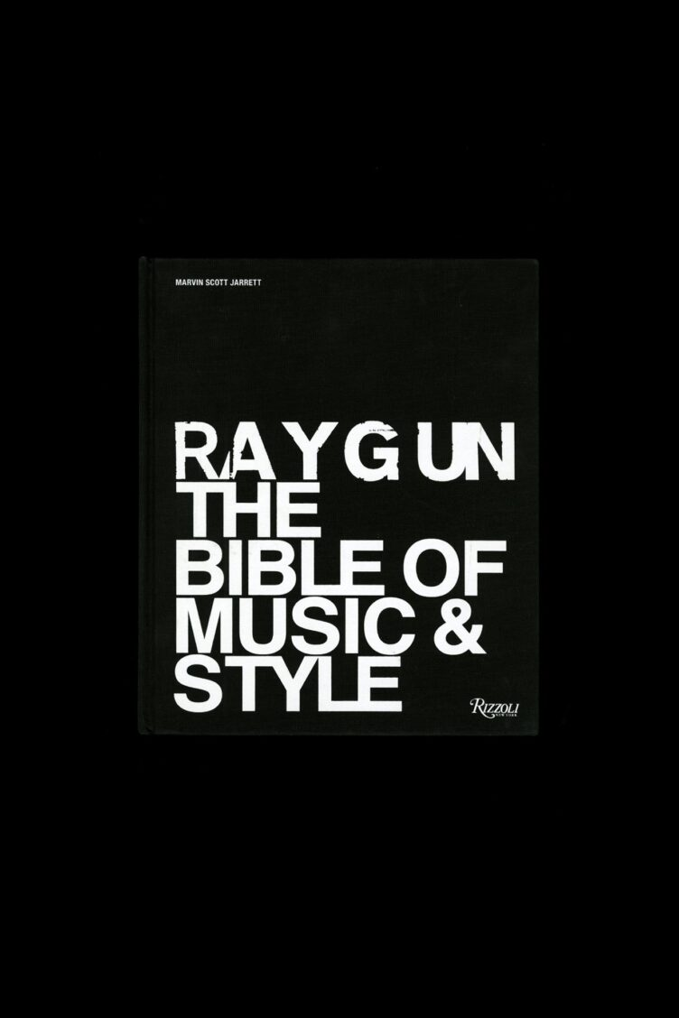 Raygun: The Bible of Music and Style - Rizzoli Cover 001